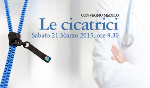 Convegno Medico: Le cicatrici. Sabato 21 Marzo, ore 9.00