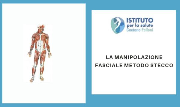 Manipolazione Fasciale Metodo Stecco: una tecnica fisioterapica e riabilitativa